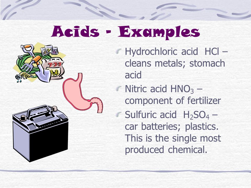 ACIDS Contain hydrogen ions, H + also called hydronium ions, H 3 O + Taste sour (remember not to taste chemicals as a rule) Dangerous to skin Formed from hydrogen and a non metal