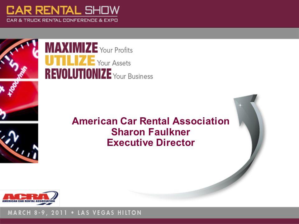 American Car Rental Association Sharon Faulkner Executive Director - Car rental show las vegas
