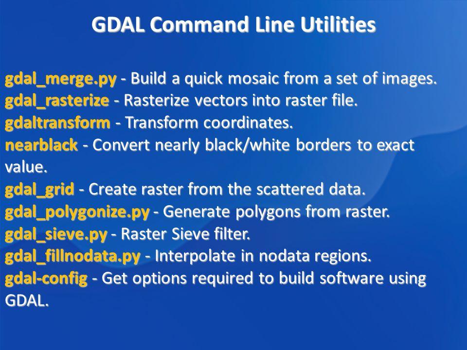 GDAL/OGR  GDAL/OGR GDAL/OGR : Frank Warmerdam Tools for reading