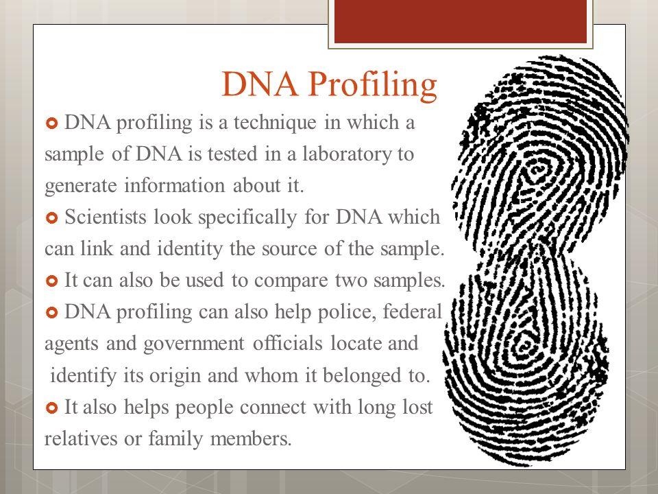 DNA Profiling By: Larah, Hana, Luis, Sajid &Elianna  - ppt download