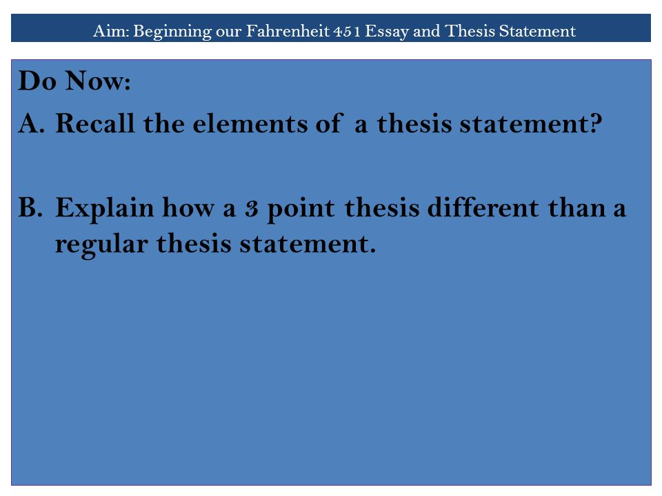 aim beginning our fahrenheit  essay and thesis statement do now  aim beginning our fahrenheit  essay and thesis statement do now  arecall