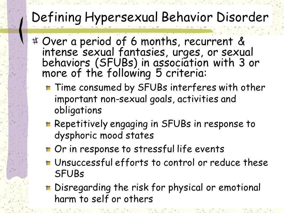 Hypersexual behavior disorder