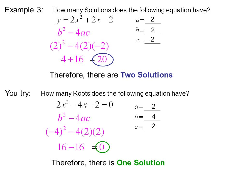 Therefore, there are Two Solutions How many Solutions does the following equation have.