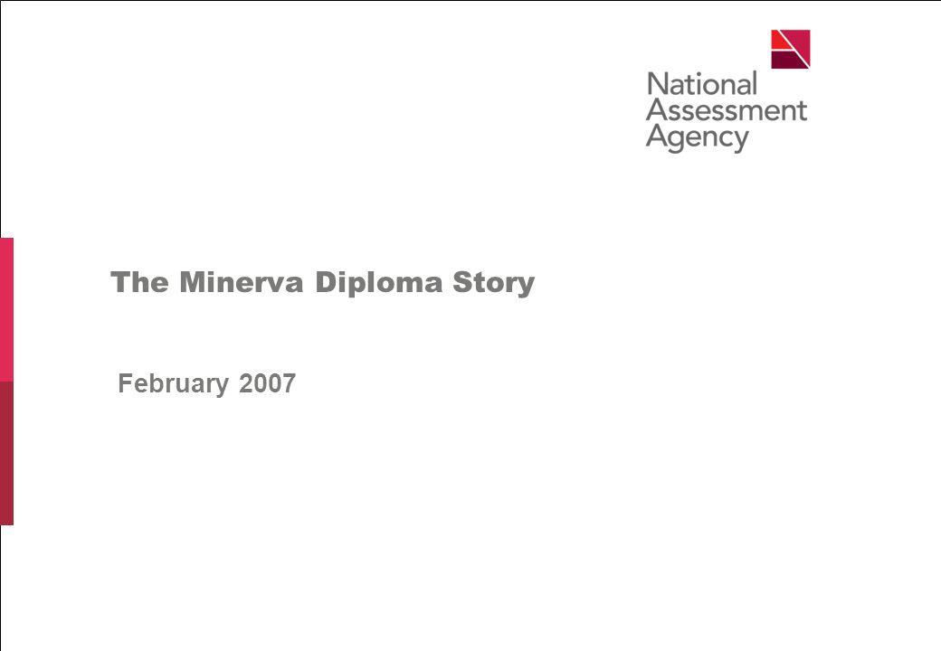 The Minerva Diploma Story February The Minerva Diploma Story