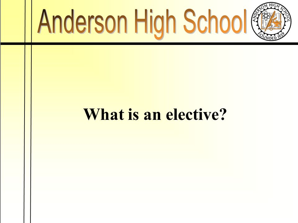 What is an elective