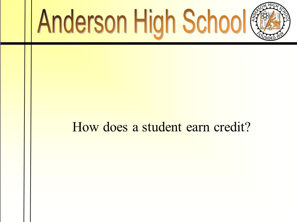 How does a student earn credit