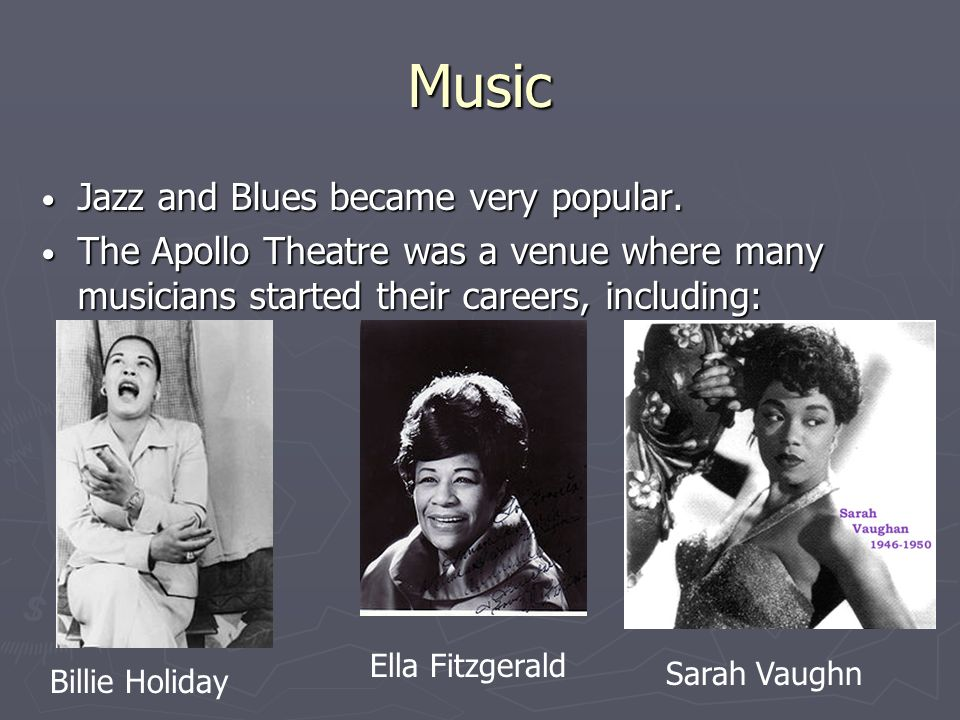 Music Jazz and Blues became very popular. Jazz and Blues became very popular.