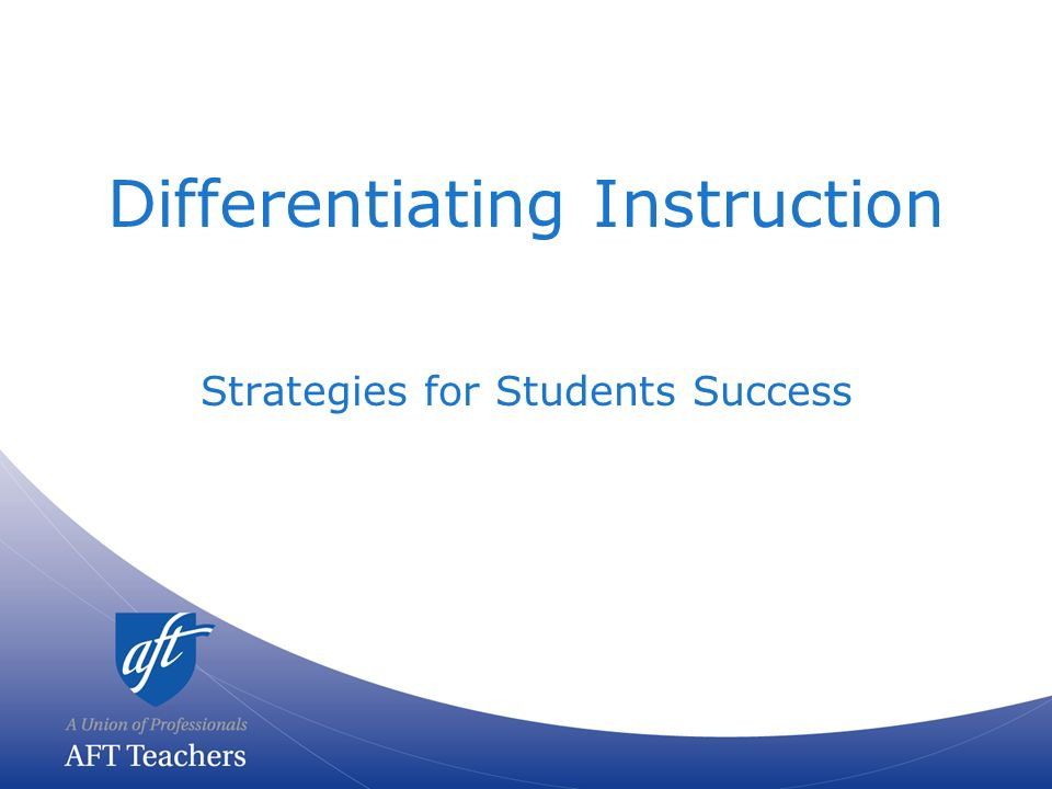 Differentiating Instruction Strategies For Students Success Ppt