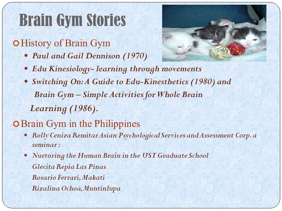 Brain Gym: Simple Activities for Whole Brain Learning