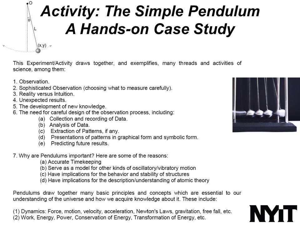 The Simple Pendulum A Classic Case Study New Core Curriculum