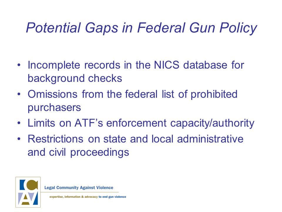 Illegal Gun Policy in the United States: Federal Gaps and
