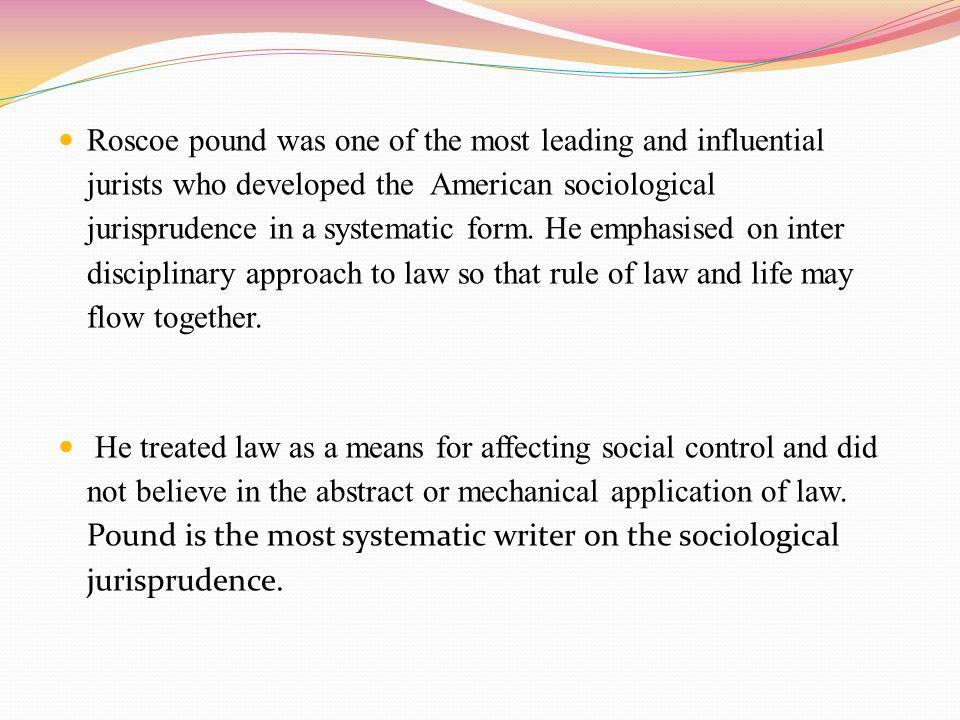 sociological jurisprudence roscoe pound