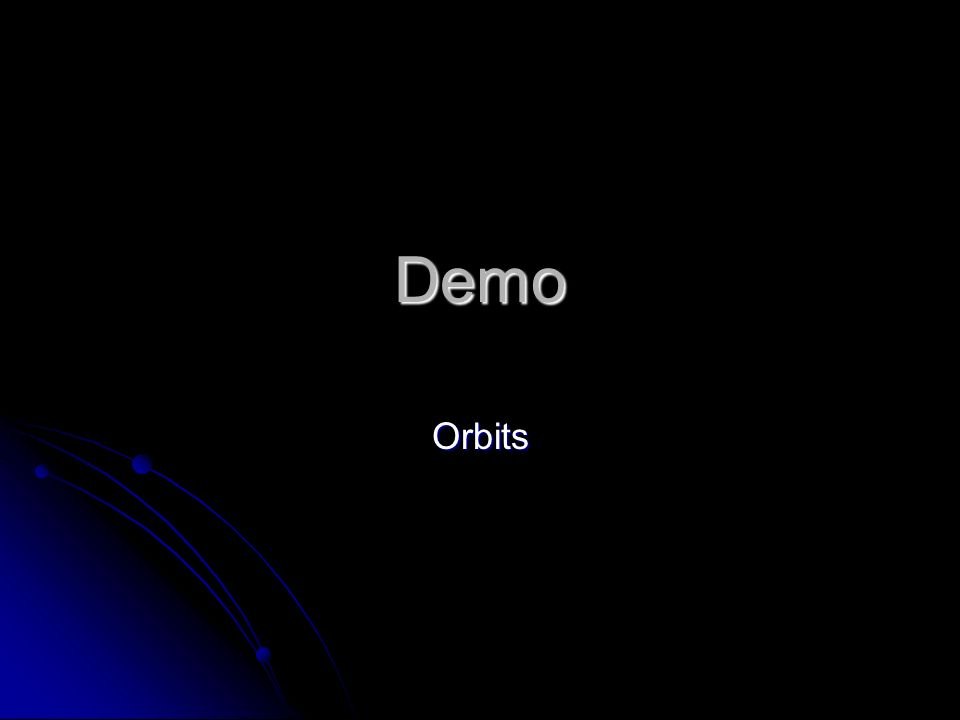 Demo Orbits