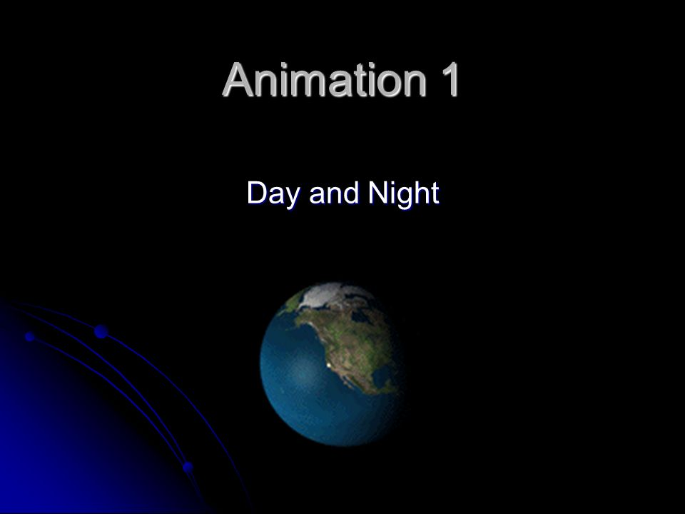 Animation 1 Day and Night
