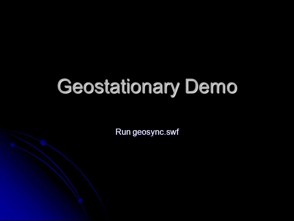Geostationary Demo Run geosync.swf