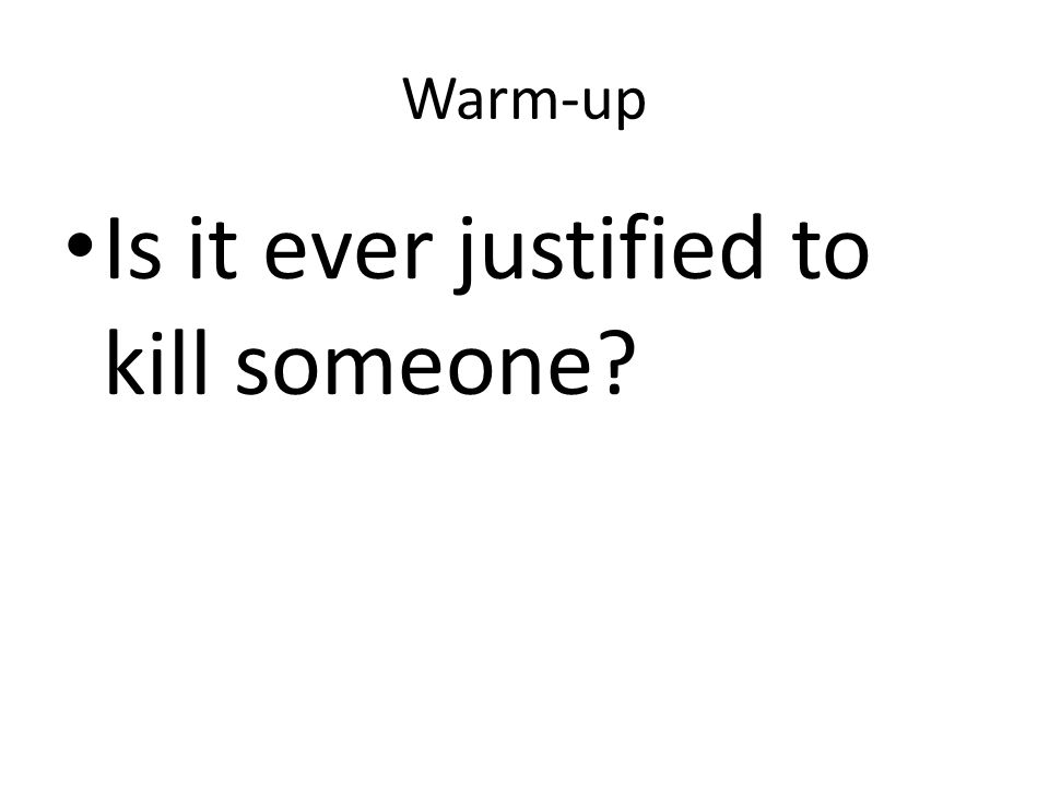 is killing ever justified