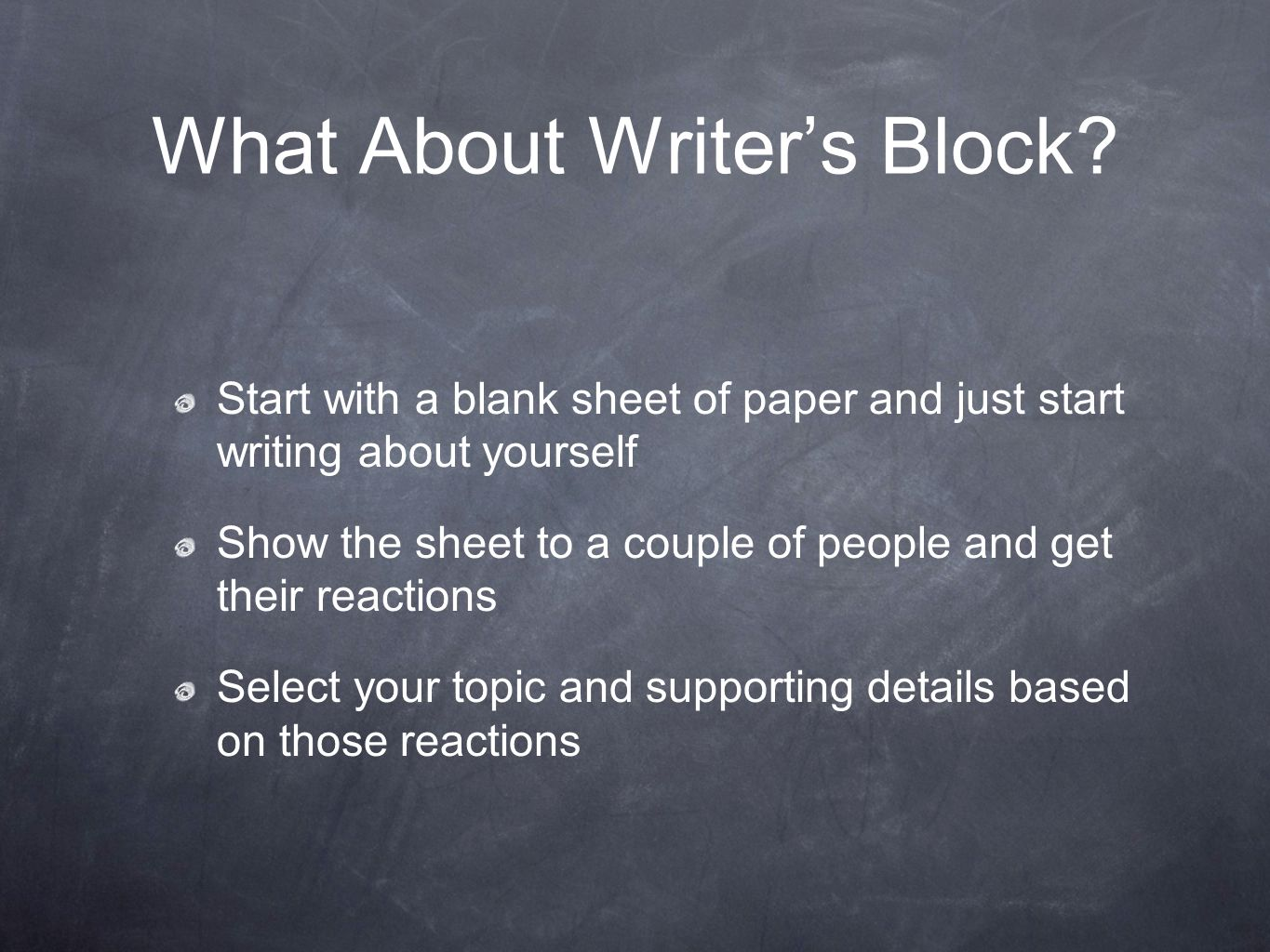 what about writers block
