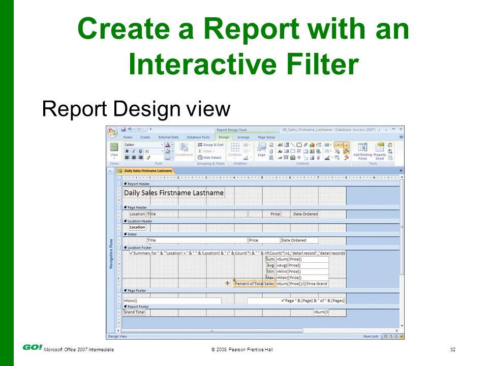 Microsoft Office 2007 Intermediate© 2008 Pearson Prentice
