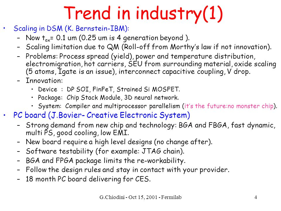 G.Chiodini - Oct 15, 2001 - Fermilab4 Trend in industry(1) Scaling in DSM (K.