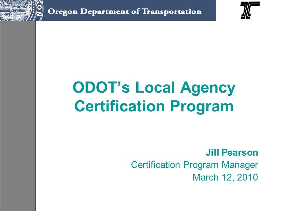 Odots Local Agency Certification Program Jill Pearson Certification