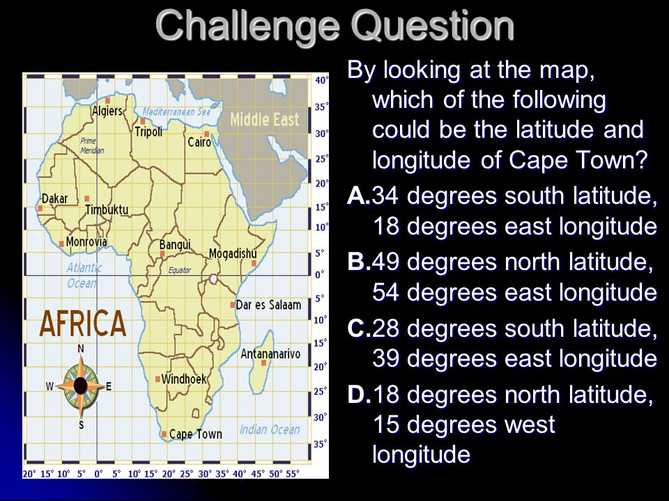 Challenge Question By Lo Ng At The Map Which Of The Following Could Be The La Ude