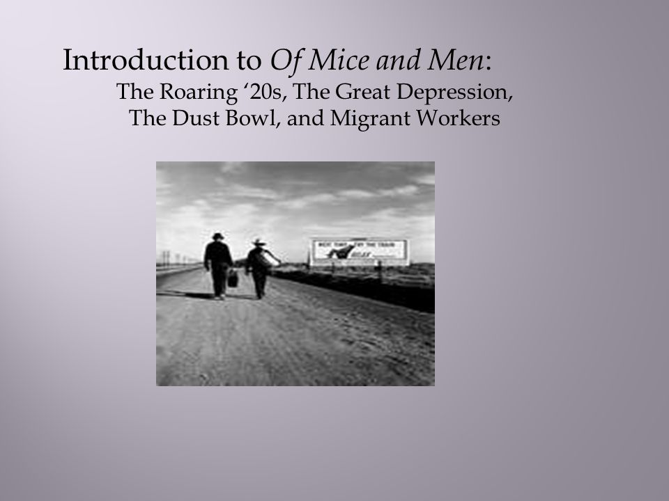 Of Mice And Men Great Depression A Comparison Between The Great  Of Mice And Men Great Depression