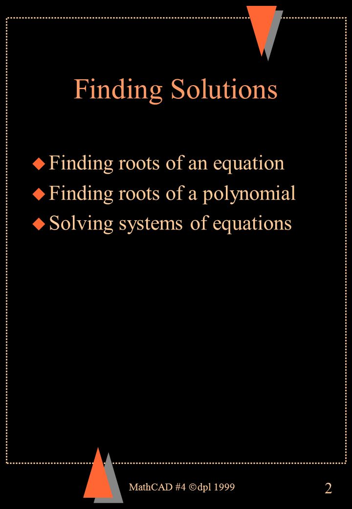 An Introduction To Mathcad Finding Solutions And Symbolic Maths