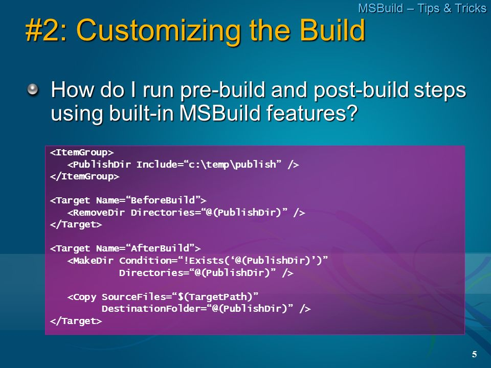 Tips & Tricks: Extending MSBuild with Tasks, Loggers, and