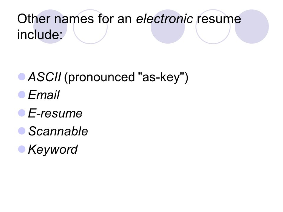 Electronic Resumes. What is a Electronic Resume? Read from a ...