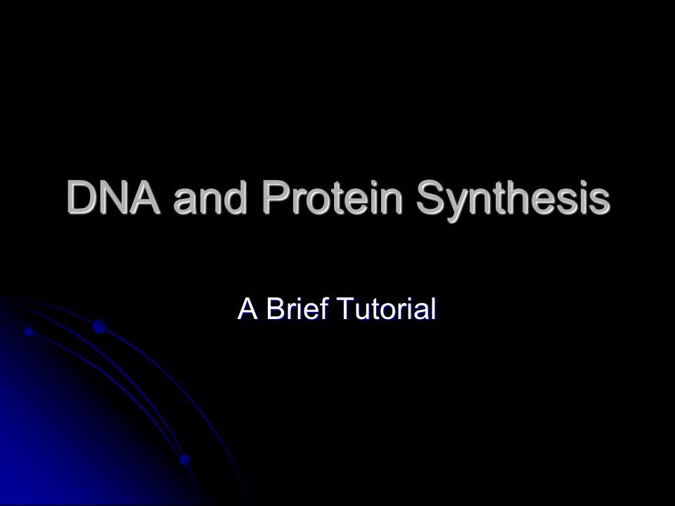 Dna and protein synthesis a brief tutorial background dna is the 1 dna and protein synthesis a brief tutorial malvernweather Choice Image