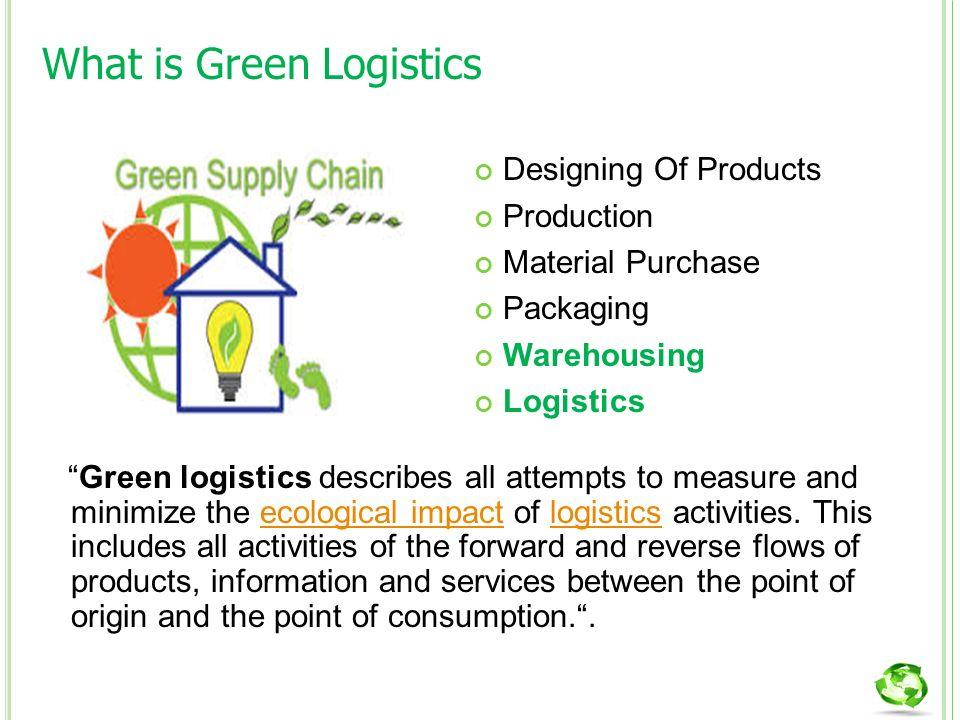 Green Initiatives in Logistics CII – Institute of Logistics