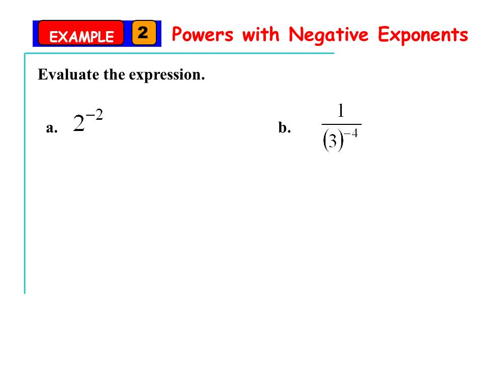 82 Zero And Negative Exponents Goal Evaluate Powers That Have. 8 Exle 2 Powers With Negative Exponents Evaluate The Expression A B. Worksheet. 8 2 Zero And Negative Exponents Worksheet At Clickcart.co