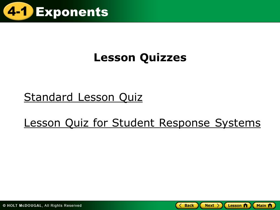 4-1 Exponents Standard Lesson Quiz Lesson Quizzes Lesson Quiz for Student Response Systems