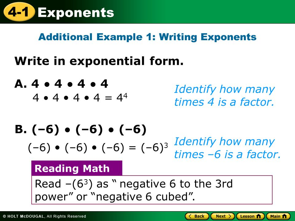 4-1 Exponents Identify how many times 4 is a factor.