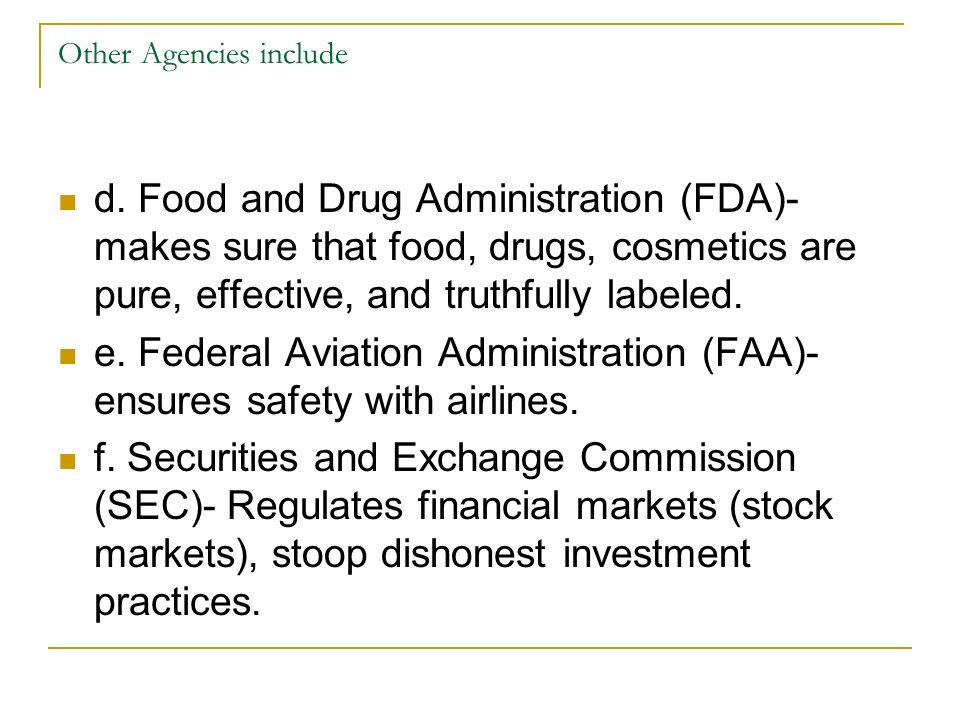 Other Agencies include d.