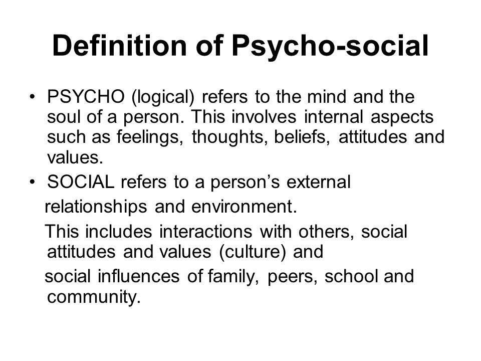 Key Topics What is Psychosocial Mental Health, Psychosocial