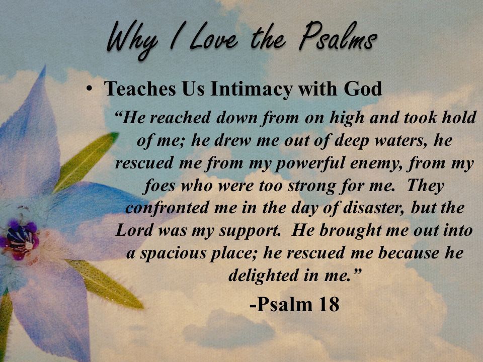 "Why I Love the Psalms Teaches Us Intimacy with God ""He reached down"