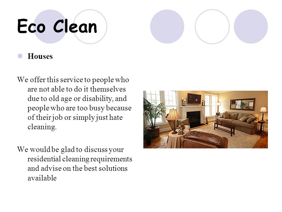 Eco Clean We Specialize In The Provision Of A Unique Package We