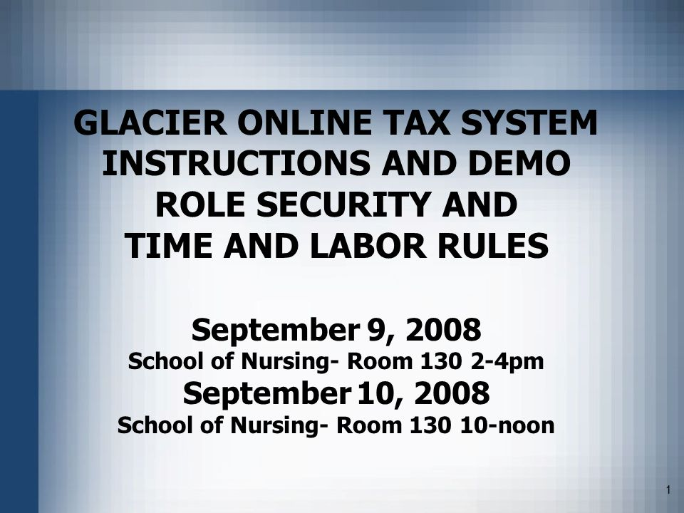 1 Glacier Online Tax System Instructions And Demo Role Security And