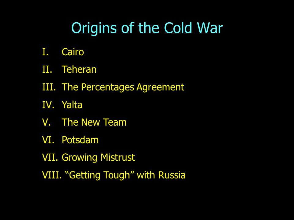 Origins Of The Cold War Iiro Iiteheran Iiie Percentages