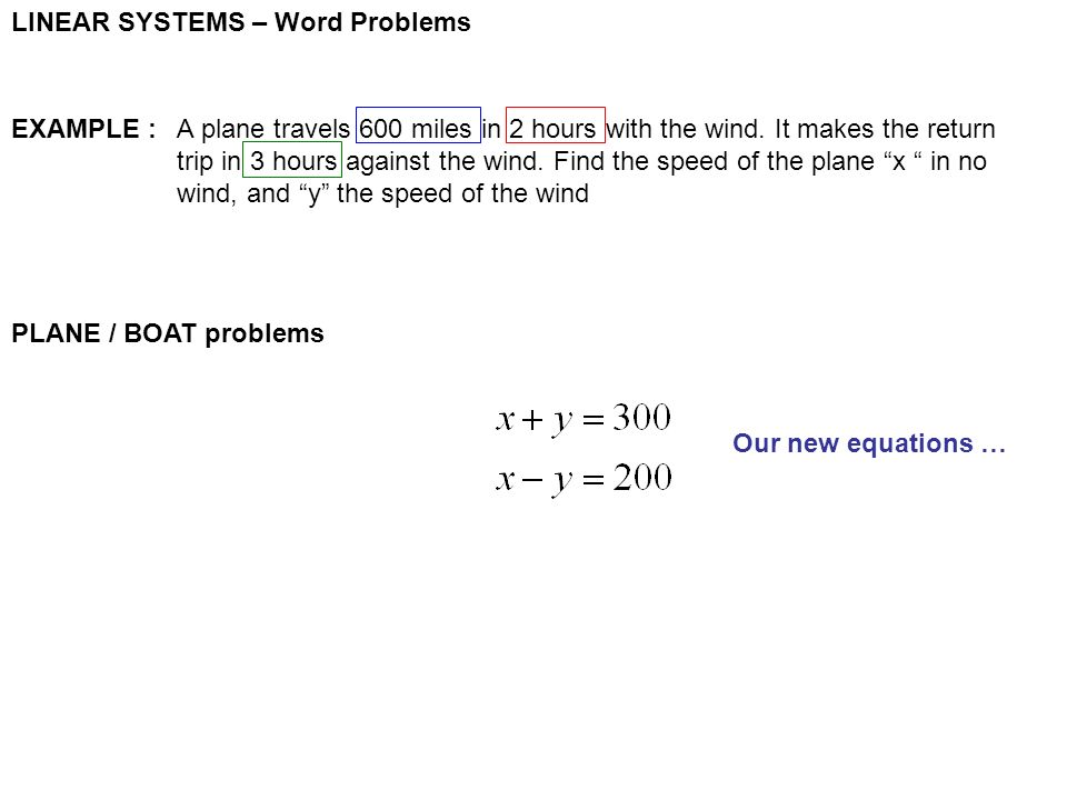 Linear systems word problems there are 3 types of problems we will linear systems word problems plane boat problems our new equations example a ibookread PDF