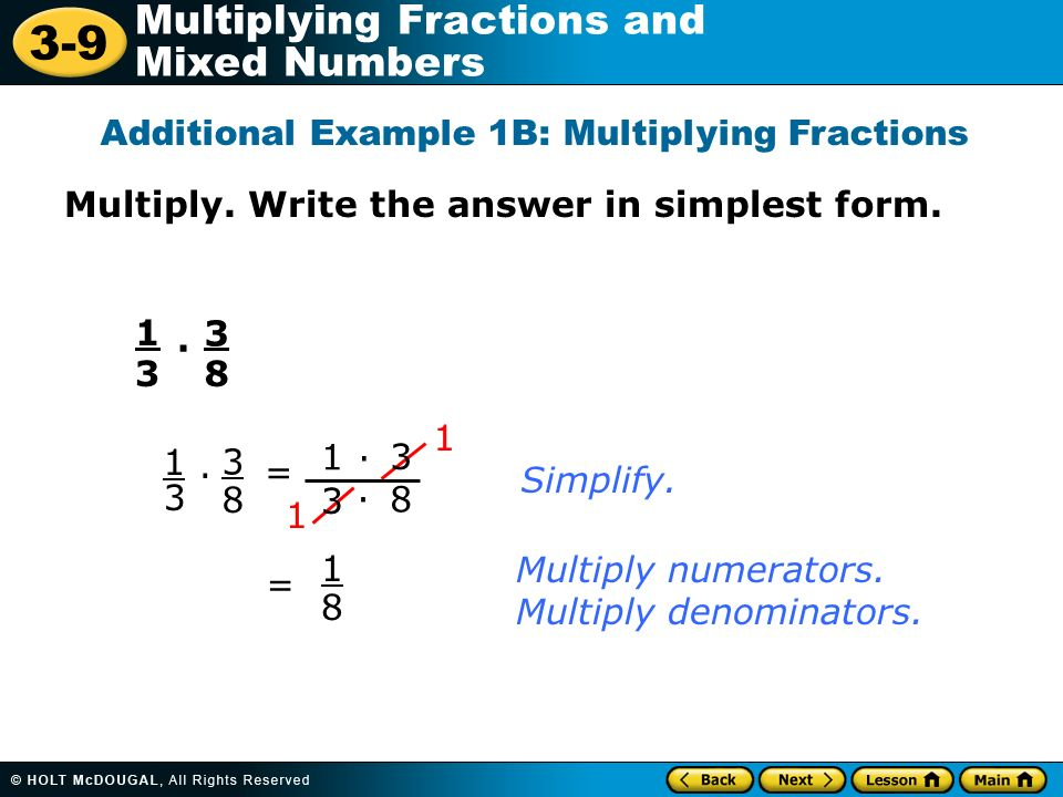 simplest form 3/9  16-16 Multiplying Fractions and Mixed Numbers Warm Up Warm Up ...