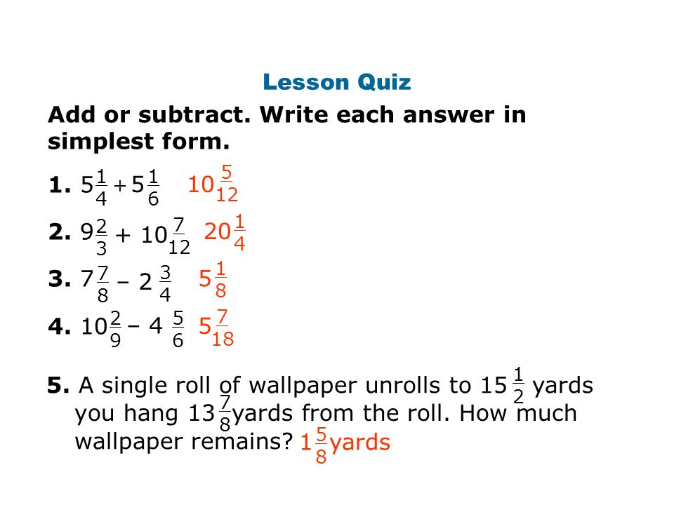 simplest form 5/12  Add. Write the answer in simplest form. Adding Mixed Numbers ...