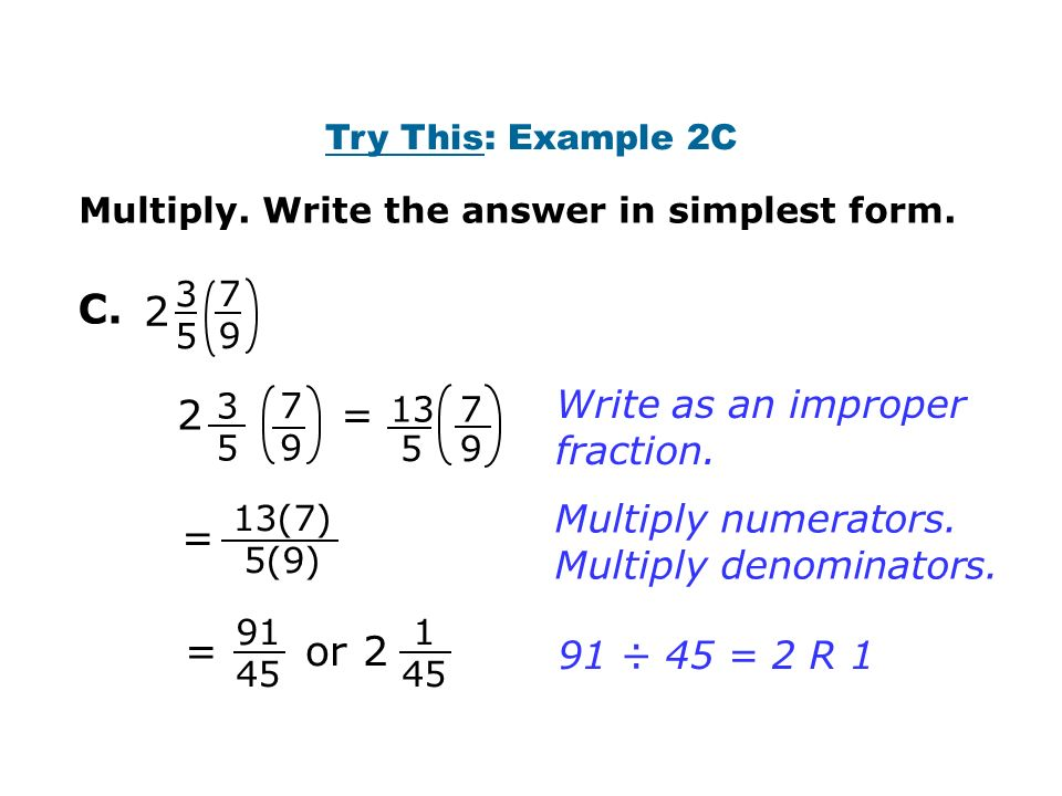 C. Multiply. Write the answer in simplest form.
