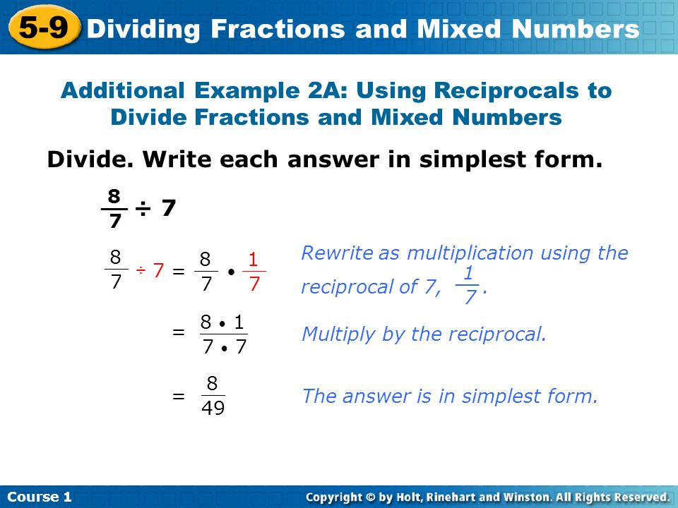 simplest form dividing fractions  Course Dividing Fractions and Mixed Numbers Learn to divide ...