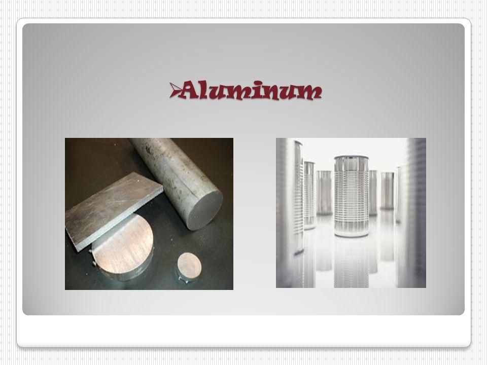 Metallic Materials   Types of metallic Materials * Aluminum