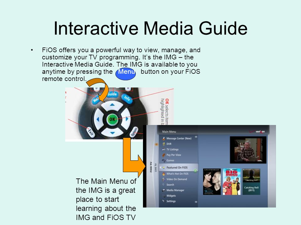 DVR FiOS TV Flow July Interactive Media Guide FiOS offers you a