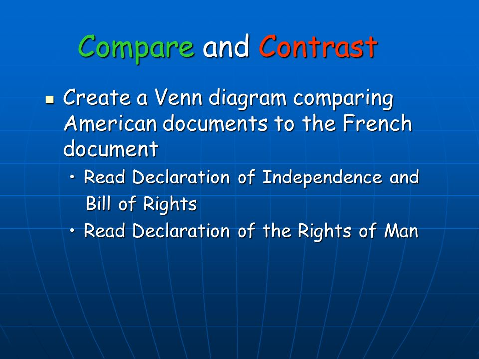 compare excerpts from the declaration of independence, bill of United States Constitution Bill of Rights 3 compare and contrast create a venn diagram comparing american documents to the french document create a venn diagram comparing american documents to the