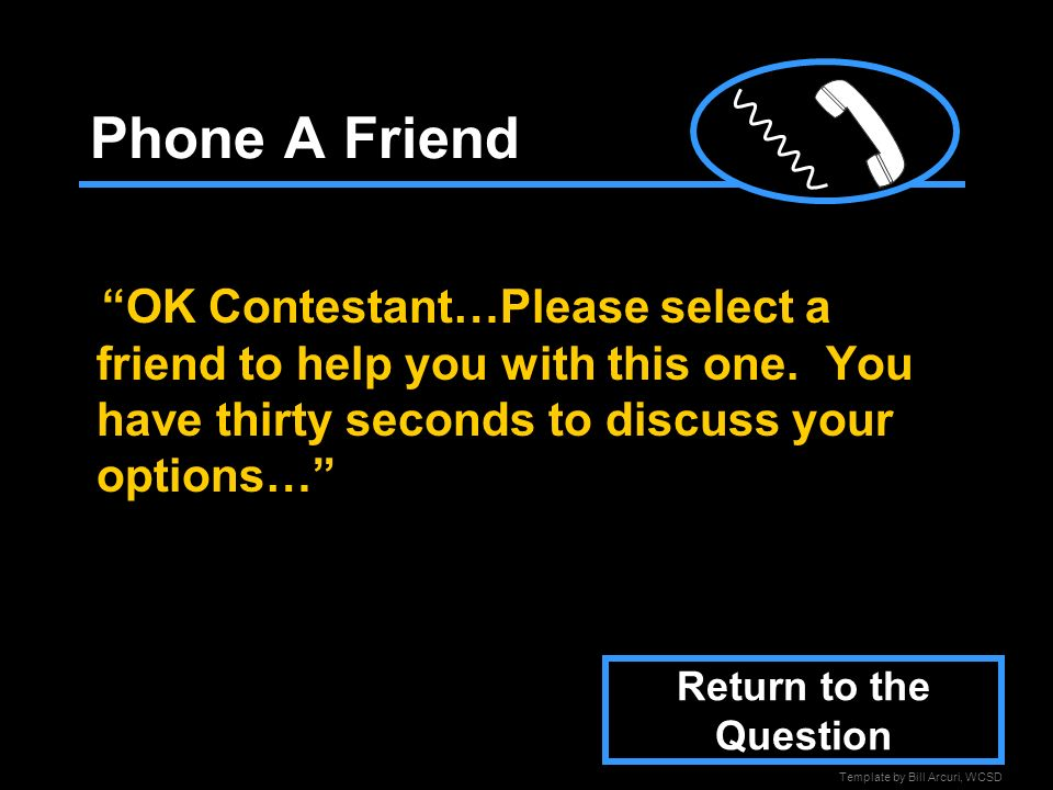 Template By Bill Arcuri Wcsd Who Wants To Be A Millionaire Ppt