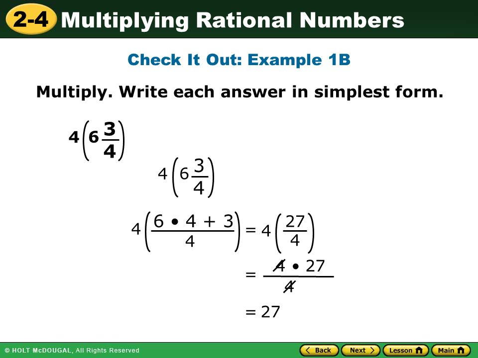 2-4 Multiplying Rational Numbers Check It Out: Example 1B Multiply.